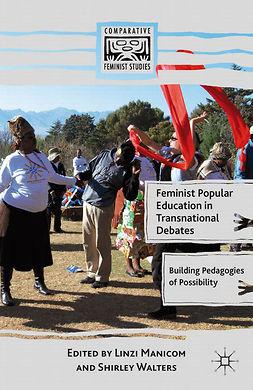 Manicom, Linzi - Feminist Popular Education in Transnational Debates, e-bok