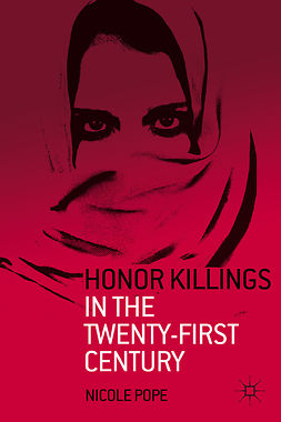 Pope, Nicole - Honor Killings in the Twenty-First Century, ebook