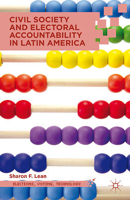 Lean, Sharon F. - Civil Society and Electoral Accountability in Latin America, e-bok