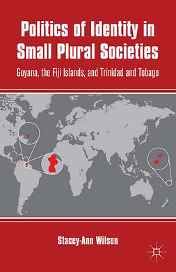 Wilson, Stacey-Ann - Politics of Identity in Small Plural Societies, ebook