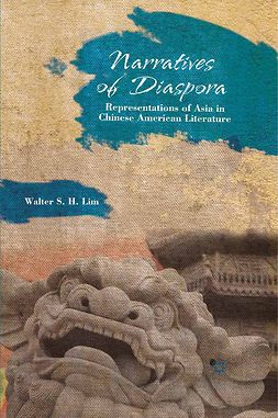 Lim, Walter S. H. - Narratives of Diaspora, e-kirja