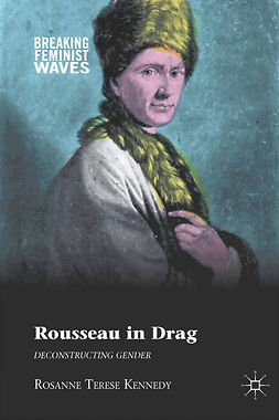 Kennedy, Rosanne Terese - Rousseau in Drag, ebook