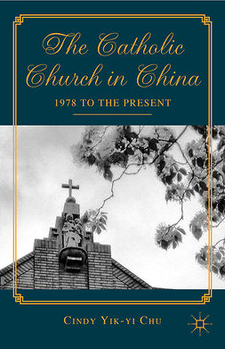 Chu, Cindy Yik-yi - The Catholic Church in China, ebook