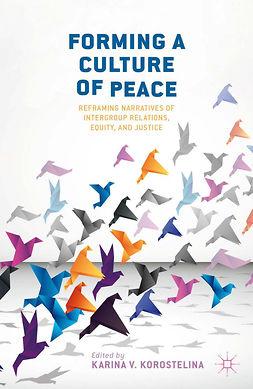 Korostelina, Karina V. - Forming a Culture of Peace, e-kirja