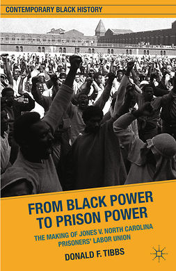Tibbs, Donald F. - From Black Power to Prison Power, e-kirja