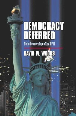 Woods, David W. - Democracy Deferred, ebook