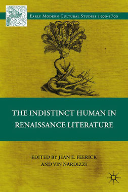 Feerick, Jean E. - The Indistinct Human in Renaissance Literature, ebook