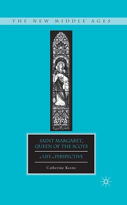 Keene, Catherine - Saint Margaret, Queen of the Scots, ebook