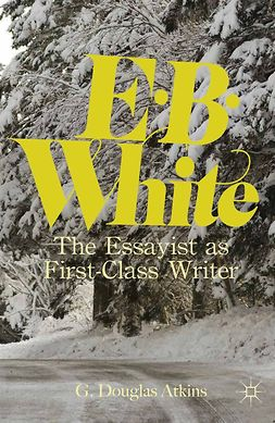 Atkins, G. Douglas - E. B. White, ebook