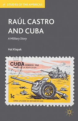 Klepak, Hal - Raúl Castro and Cuba, ebook