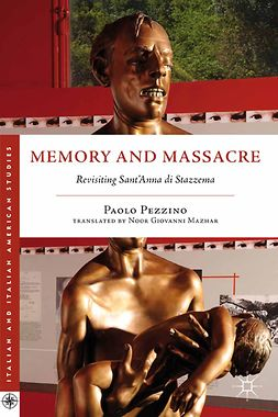 Pezzino, Paolo - Memory and Massacre, ebook
