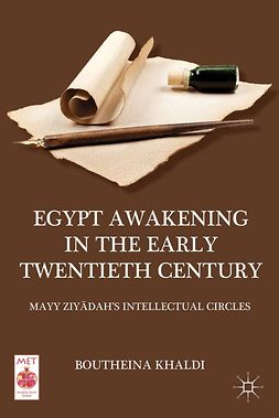 Khaldi, Boutheina - Egypt Awakening in the Early Twentieth Century, e-kirja