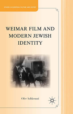 Ashkenazi, Ofer - Weimar Film and Modern Jewish Identity, ebook