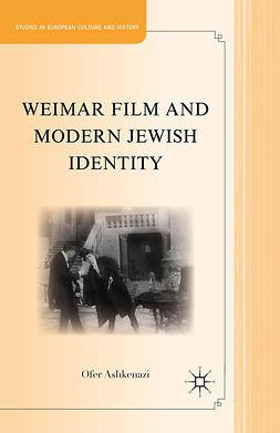 Ashkenazi, Ofer - Weimar Film and Modern Jewish Identity, ebook