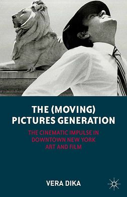 Dika, Vera - The (Moving) Pictures Generation, ebook