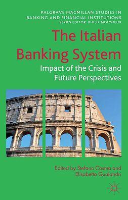 Cosma, Stefano - The Italian Banking System, e-bok
