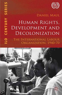 Maul, Daniel - Human Rights, Development and Decolonization, e-kirja