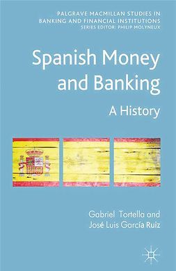 Ruiz, José Luis García - Spanish Money and Banking, ebook