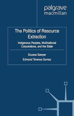 Gomez, Edmund Terence - The Politics of Resource Extraction, ebook