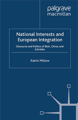 Milzow, Katrin - National Interests and European Integration, ebook