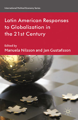 Gustafsson, Jan - Latin American Responses to Globalization in the 21st Century, e-kirja