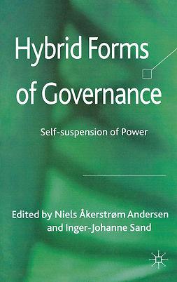 Andersen, Niels Åkerstrøm - Hybrid Forms of Governance, ebook