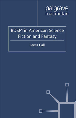 Call, Lewis - BDSM in American Science Fiction and Fantasy, ebook