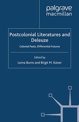 Burns, Lorna - Postcolonial Literatures and Deleuze, ebook
