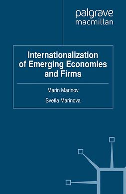 Marinov, Marin - Internationalization of Emerging Economies and Firms, e-bok