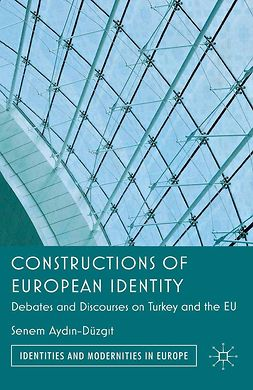 Aydin-Düzgit, Senem - Constructions of European Identity, ebook