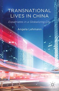 Lehmann, Angela - Transnational Lives in China, ebook