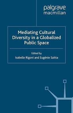 Rigoni, Isabelle - Mediating Cultural Diversity in a Globalized Public Space, ebook