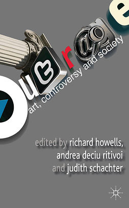 Howells, Richard - Outrage: Art, Controversy, and Society, e-bok