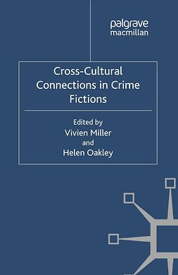 Miller, Vivien - Cross-Cultural Connections in Crime Fictions, ebook
