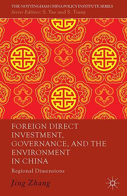 Zhang, Jing - Foreign Direct Investment, Governance, and the Environment in China, ebook