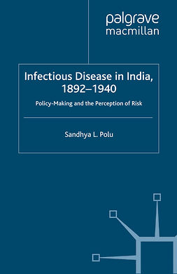 Polu, Sandhya L. - Infectious Disease in India, 1892–1940, ebook