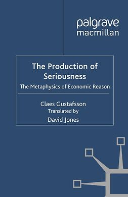 Gustafsson, Claes - The Production of Seriousness, ebook