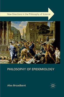 Broadbent, Alex - Philosophy of Epidemiology, e-kirja