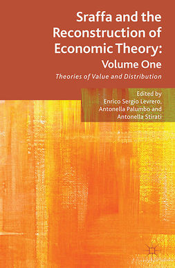 Levrero, Enrico Sergio - Sraffa and the Reconstruction of Economic Theory: Volume One, ebook