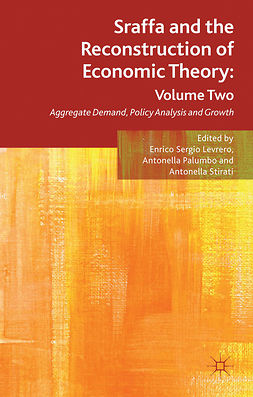 Levrero, Enrico Sergio - Sraffa and the Reconstruction of Economic Theory: Volume Two, ebook