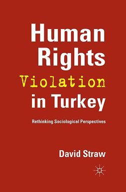 Straw, David - Human Rights Violation in Turkey, e-kirja