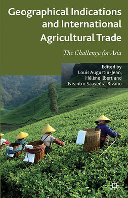 Augustin-Jean, Louis - Geographical Indications and International Agricultural Trade, ebook