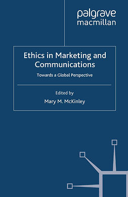 McKinley, Mary M. - Ethics in Marketing and Communications, ebook