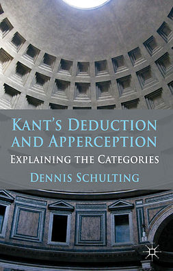 Schulting, Dennis - Kant's Deduction and Apperception, ebook