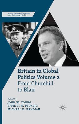 Kandiah, Michael D. - Britain in Global Politics Volume 2, e-bok