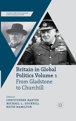 Baxter, Christopher - Britain in Global Politics Volume 1, e-bok