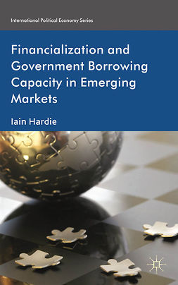 Hardie, Iain - Financialization and Government Borrowing Capacity in Emerging Markets, ebook