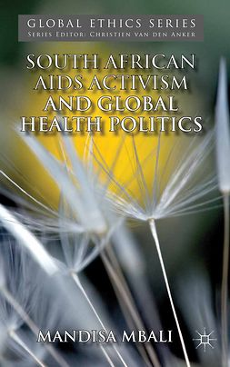 Mbali, Mandisa - South African AIDS Activism and Global Health Politics, e-bok