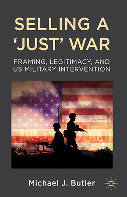 Butler, Michael J. - Selling a 'Just' War, ebook