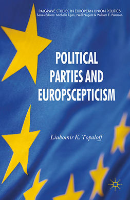 Topaloff, Liubomir K. - Political Parties and Euroscepticism, ebook